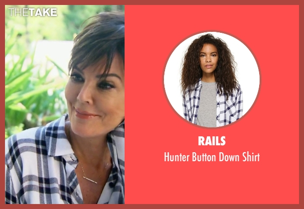 Rails white shirt from Keeping Up With The Kardashians seen with Kris Jenner