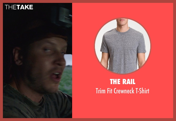 The Rail gray t-shirt from Into the Storm seen with Kyle Davis (Donk)