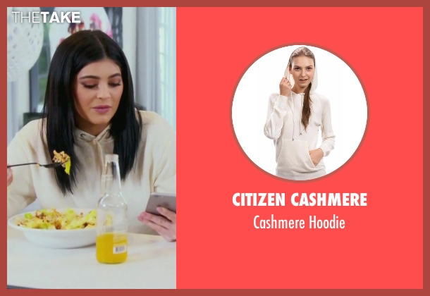 Citizen Cashmere white hoodie from Keeping Up With The Kardashians seen with Kylie Jenner