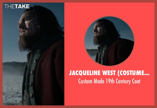 Jacqueline West (Costume Designer) coat from The Revenant seen with Leonardo DiCaprio (Hugh Glass)