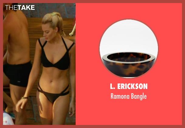 L. Erickson brown bangle from Focus seen with Margot Robbie (Jess Barrett)