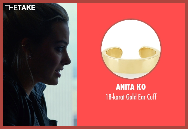 Anita Ko gold cuff from Focus seen with Margot Robbie (Jess Barrett)
