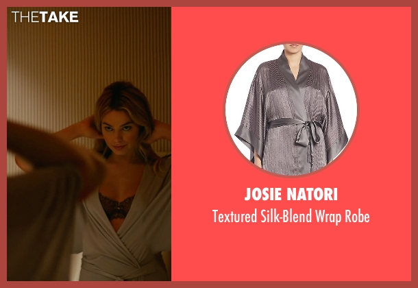 Josie Natori gray robe from Focus seen with Margot Robbie (Jess Barrett)