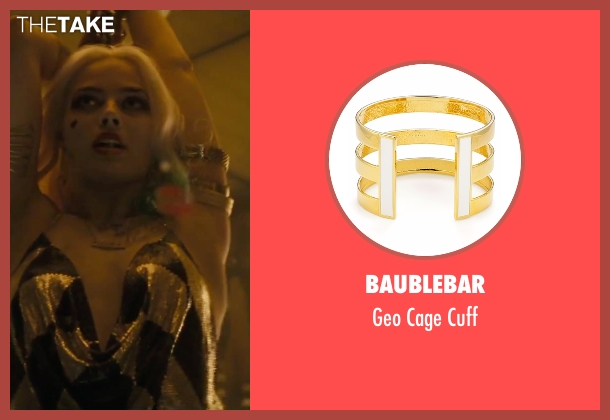 Baublebar gold cuff from Suicide Squad seen with Margot Robbie (Dr. Harleen F. Quinzel / Harley Quinn)