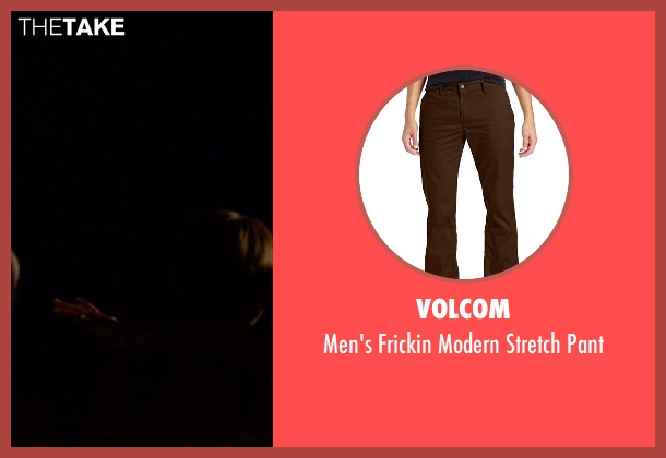 Volcom brown pant from Tammy seen with Mark Duplass (Bobby)