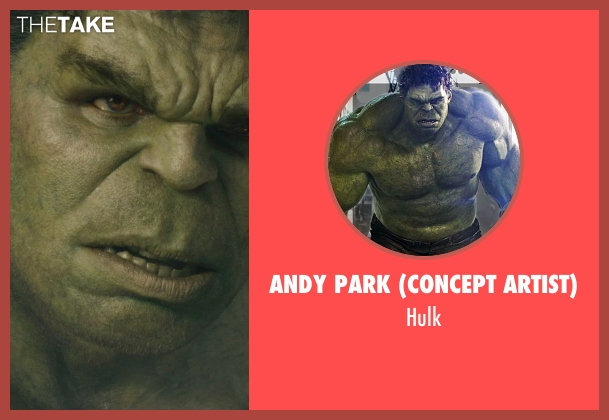 Andy Park (Concept Artist) hulk from Avengers: Age of Ultron seen with Mark Ruffalo (Bruce Banner / The Hulk)