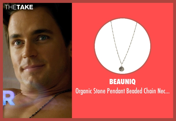 Beauniq white necklace from Magic Mike XXL seen with Matt Bomer (Ken)