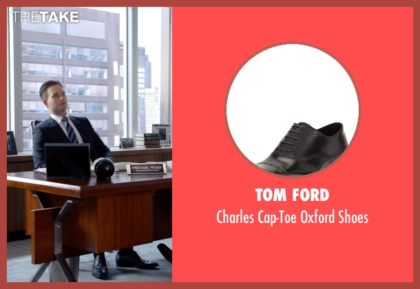 Tom Ford	 black shoes from Suits seen with Mike Ross (Patrick J. Adams)
