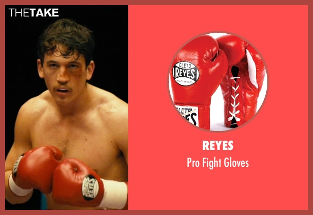 Reyes gloves from Bleed for This seen with Miles Teller (Vinny Pazienza)