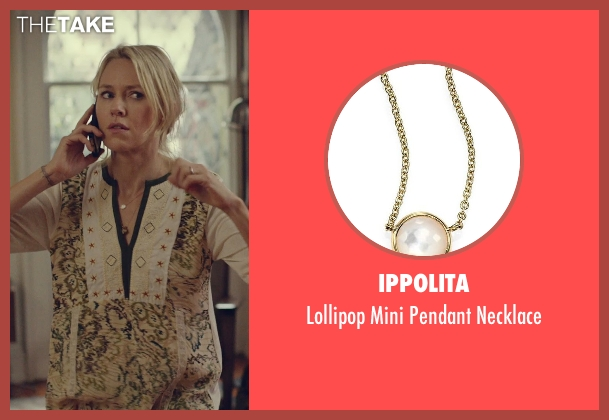 Ippolita gold necklace from While We're Young seen with Naomi Watts (Cornelia)