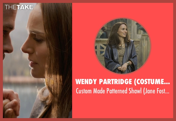Wendy Partridge (Costume Designer) shawl from Thor: The Dark World seen with Natalie Portman (Jane Foster)