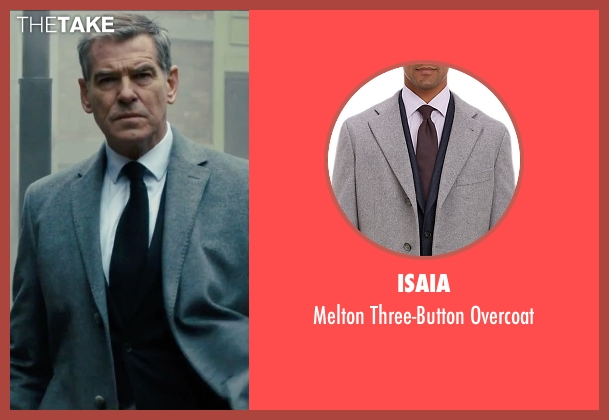 Isaia gray overcoat from Survivor seen with Pierce Brosnan (The Watchmaker)