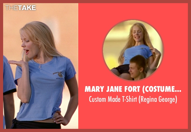 Mary Jane Fort (Costume Designer) blue t-shirt from Mean Girls seen with Rachel McAdams (Regina George)