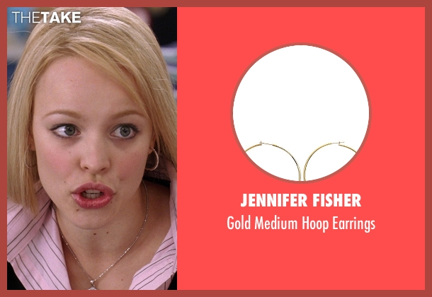 Jennifer Fisher gold earrings from Mean Girls seen with Rachel McAdams (Regina George)