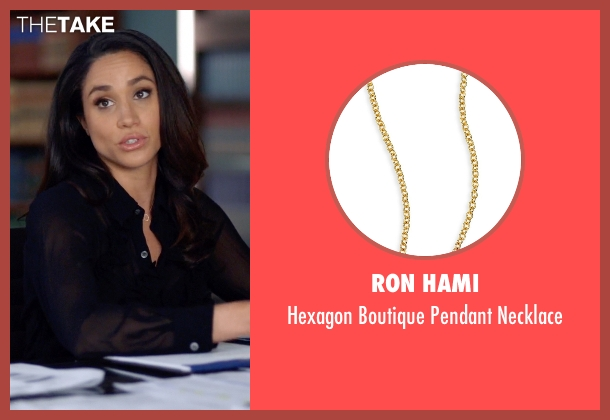 Ron Hami gold necklace from Suits seen with Rachel Zane (Meghan Markle)