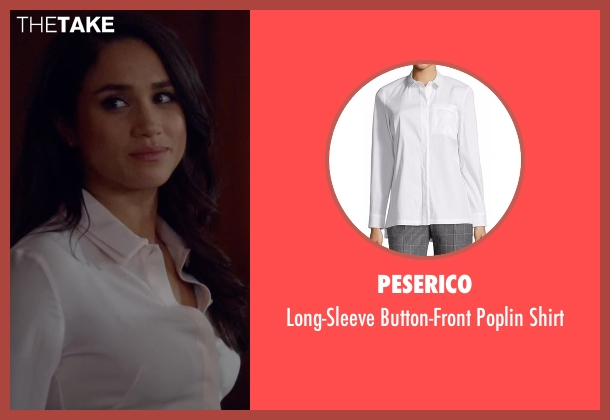 Peserico white shirt from Suits seen with Rachel Zane (Meghan Markle)