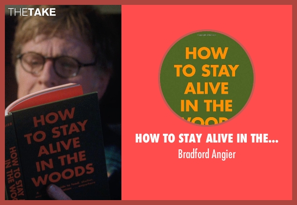 How to Stay Alive in the Woods angier from A Walk in the Woods seen with Robert Redford (Bill Bryson)