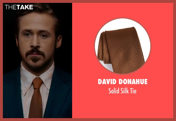 David Donahue brown tie from The Nice Guys seen with Ryan Gosling (Holland March)