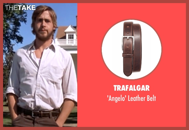 Trafalgar brown belt from The Notebook seen with Ryan Gosling (Noah)