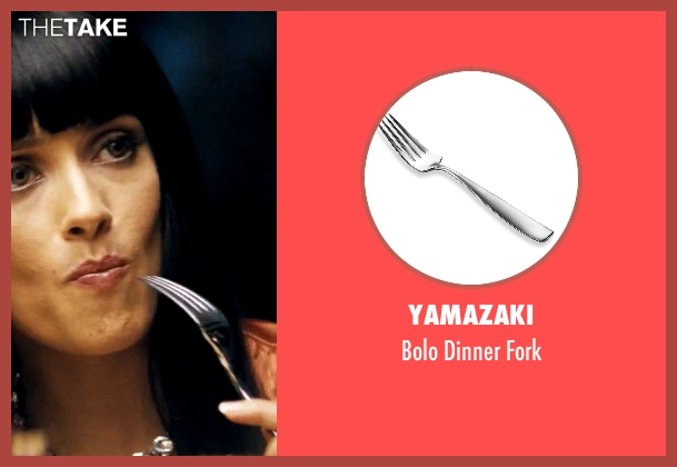 Yamazaki fork from Savages seen with Salma Hayek (Elena)