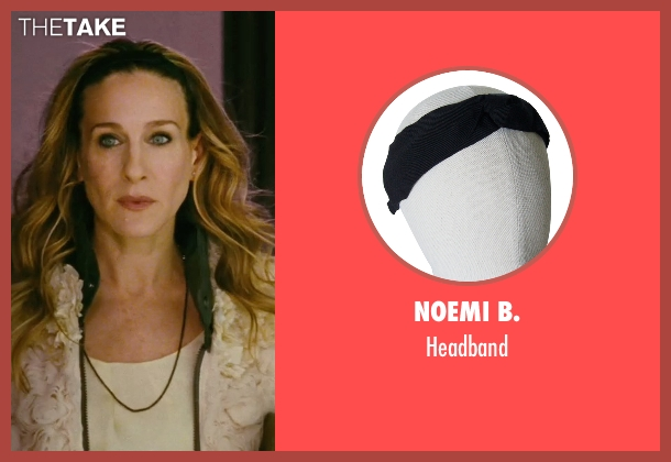 Noemi B. black headband from Sex and the City seen with Sarah Jessica Parker (Carrie Bradshaw)