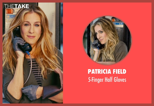 Patricia Field gloves from Sex and the City seen with Sarah Jessica Parker (Carrie Bradshaw)