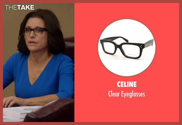 Celine black eyeglasses from Veep seen with Selina Meyer (Julia Louis-Dreyfus)