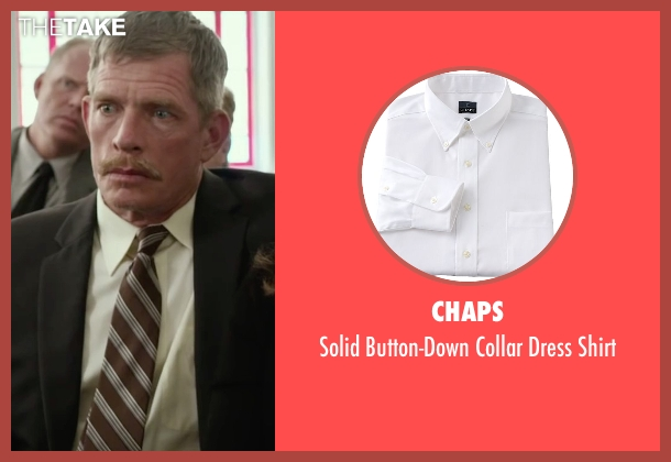 Chaps white shirt from Max seen with Thomas Haden Church (Ray)