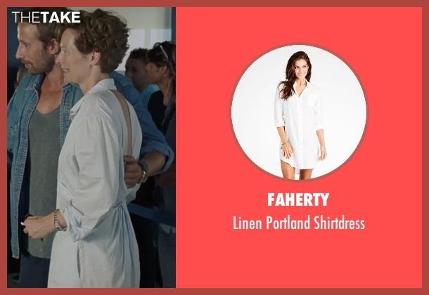 Faherty white shirtdress from A Bigger Splash seen with Tilda Swinton (Marianne Lane)