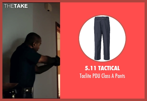 5.11 Tactical pants from Taken 3 seen with Tony Williams (Cop #2 - Crime Scene)
