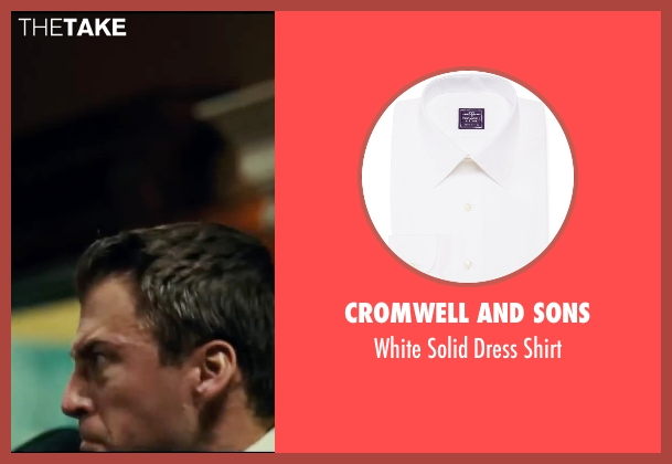 Cromwell and Sons white shirt from Taken 3 seen with Unknown Actor (Unknown Character)