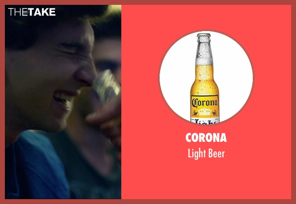Corona beer from We Are Your Friends seen with Unknown Actor (Unknown Character)