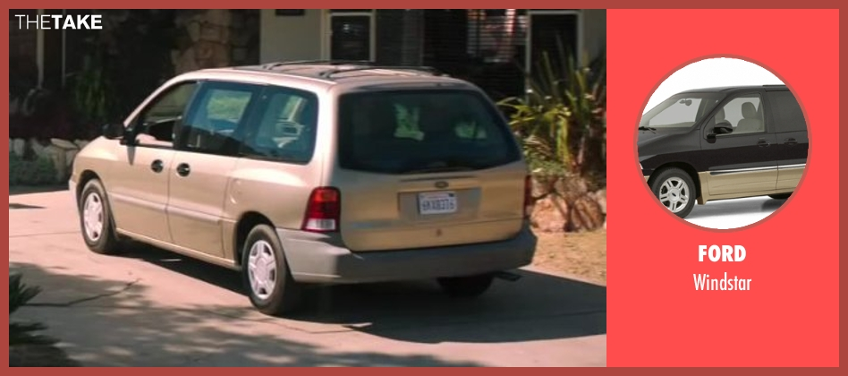 Ford windstar from Wish I Was Here seen with Unknown Actor (Unknown Character)