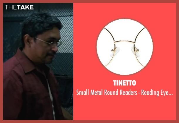 Tinetto eyeglasses from Contraband seen with Viktor Hernandez (Edwin)