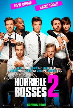 Horrible Bosses 2 poster