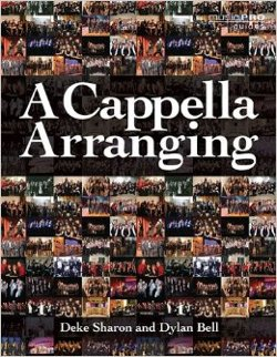 A Cappella Arranging (Music Pro Guides) by Dylan Bell in Pitch Perfect 2