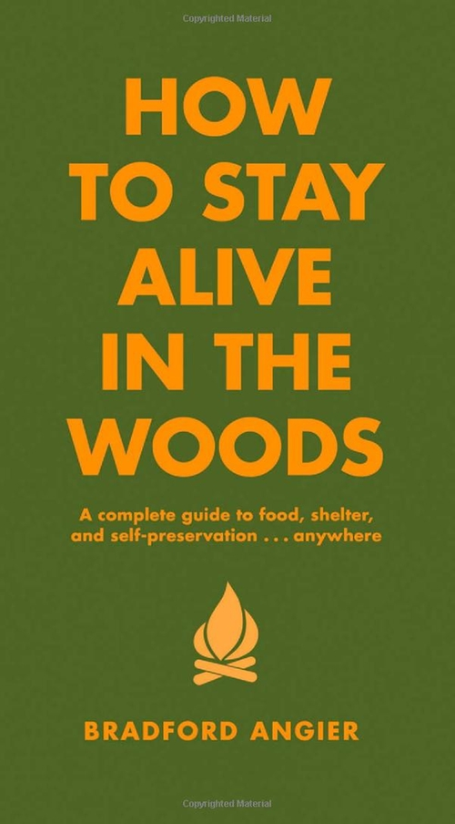 Bradford Angier by How to Stay Alive in the Woods in A Walk in the Woods