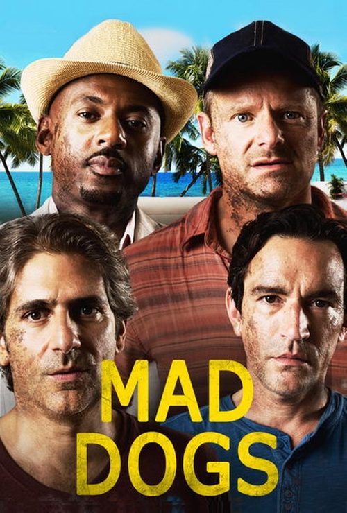 Mad Dogs Looks poster